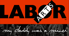 Labor Arts: 'My daddy Was A Miner'